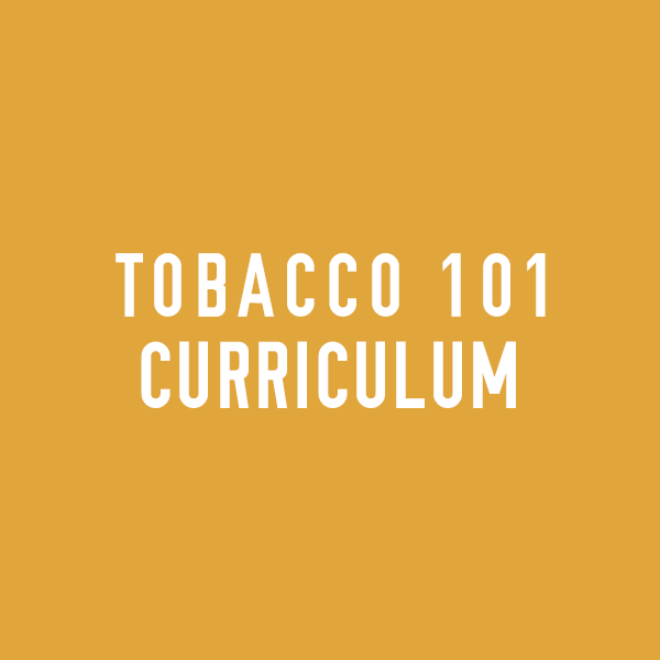 Tobacco 101 Curriculum